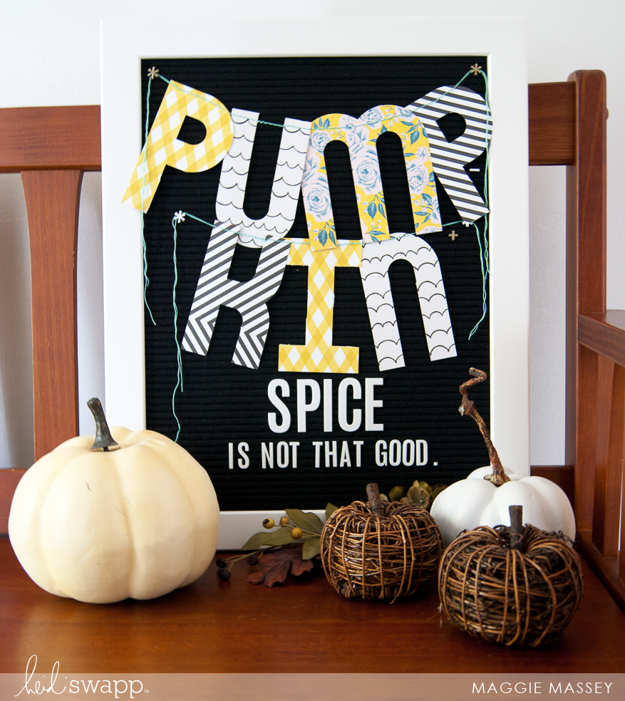 Dress Up Your Heidi Swapp Letterboard with a Banner this Autumn!   Maggie Massey for Heidi Swapp