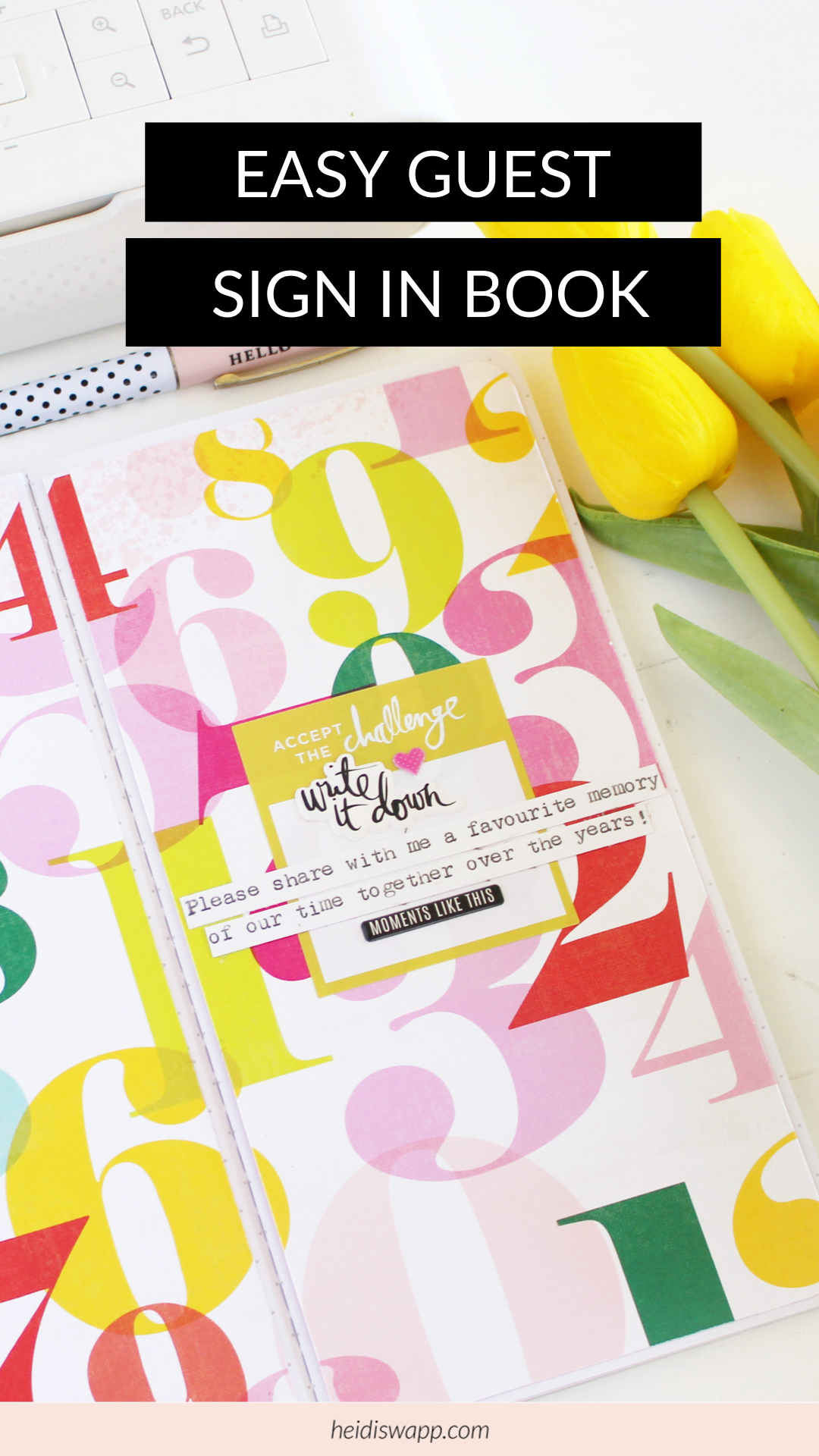 Easy DIY Guest Sign In Book by Kim Jeffress for Heidi Swapp using Journal Studio collection