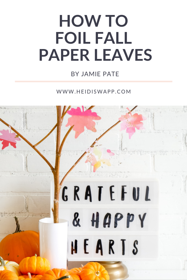 Create this diy indoor fall home decor display in no time with the Heidi Swapp MINC Foil Applicator! In only a few steps you can have foiled paper leaves that will last all season long!