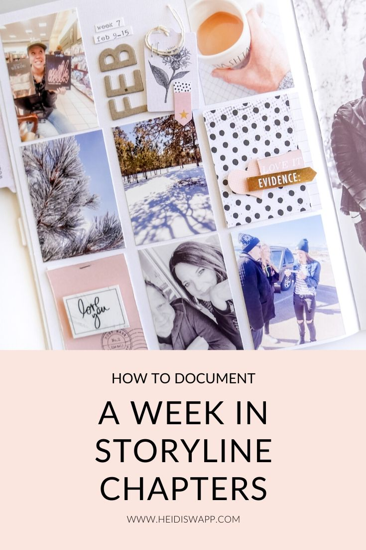 Learn how easy it is to document your week using photos in @heidiswapp's Storyline Chapters inserts!