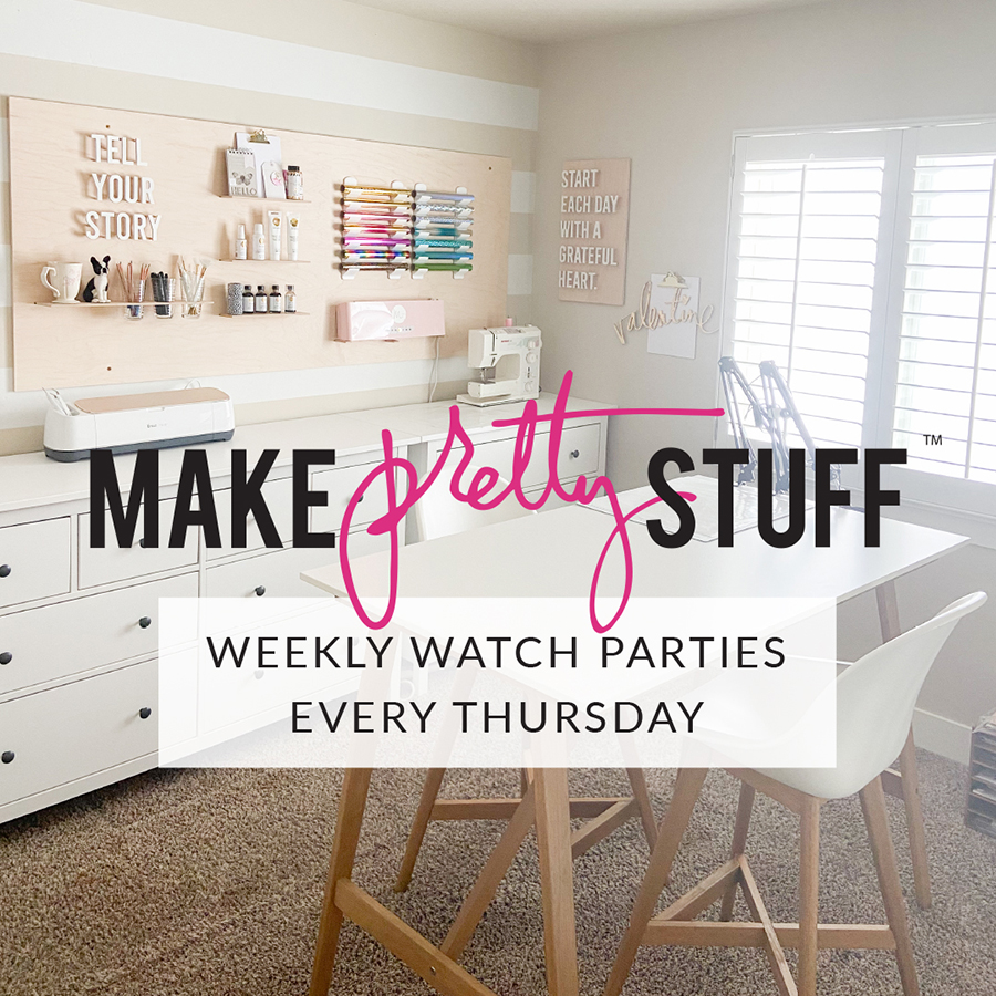 Weekly Watch Parties - Join me and let's make pretty stuff! @heidiswapp