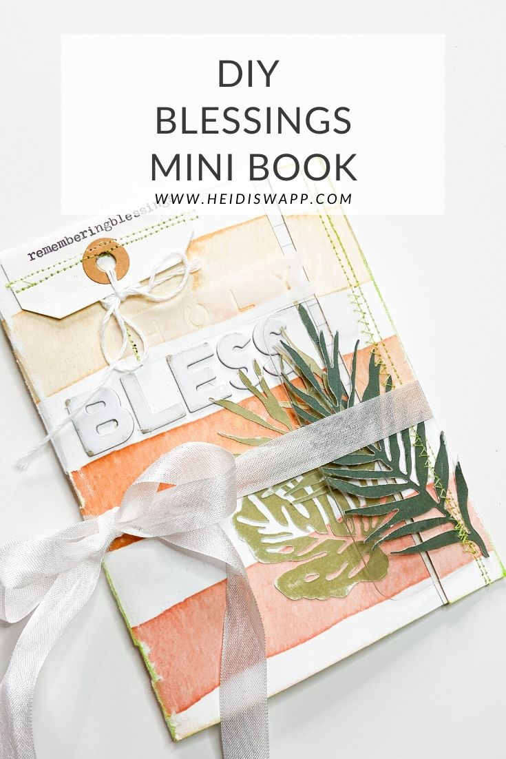 DIY Blessings Mini Book by @heidiswapp with free downloads