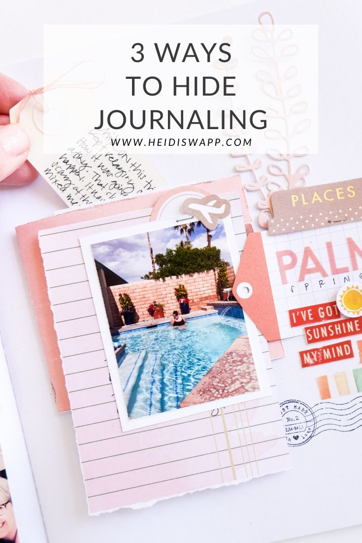 3 ways to hide your journaling in Storyline Chapters inserts, memory keeping, planners, mini books and more!