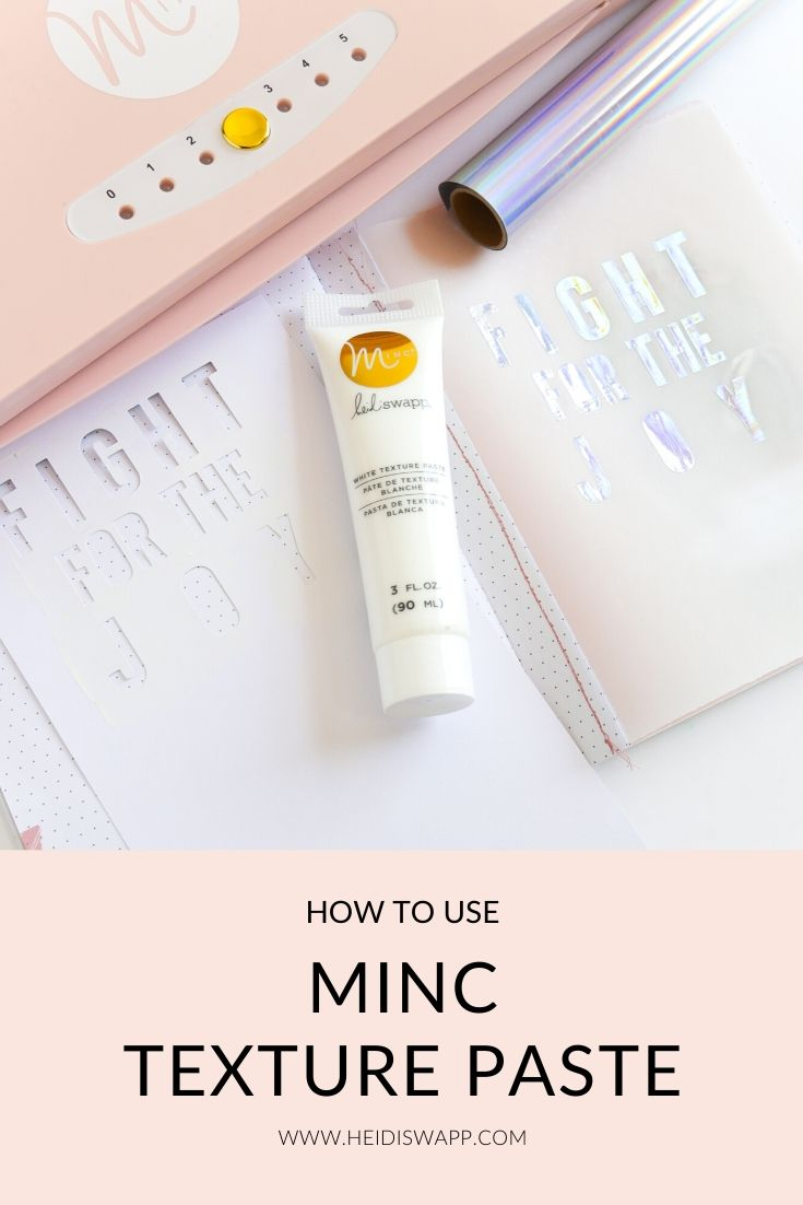How to use MINC Texture Paste by Jamie Pate for @heidiswapp